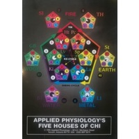 Applied Physiology 5 Houses of Chi (sale)