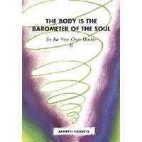 Your Body is the Barometer of Your Soul