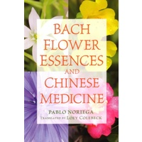 Bach Flower Essences & Chinese Medicine