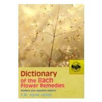 Dictionary of Bach Flower Remedies