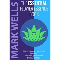 Essential Flower Essence Book