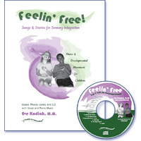 Feelin' Free Songs and Stories for Sensory Integration