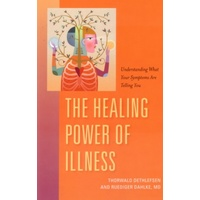 Healing Power of Illness