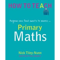 How to Teach Primary Maths