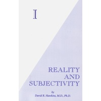 I: Reality & Subjectivity