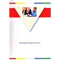 Kinesiology : Principles in Practice
