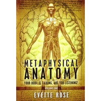 Metaphysical Anatomy - Volume One