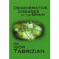 Degeneration of the Brain: Nutritional Interventions