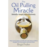Oil Pulling Miracle