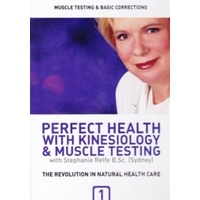 Perfect Health with Kinesiology & Muscle Testing DVD Training Series