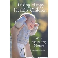 Raising Happy Healthy Children
