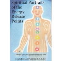 Spiritual Portraits of the Energy Release Points