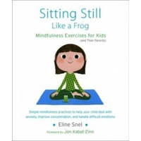 Sitting Still Like a Frog: