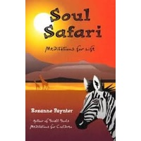 Soul Safari - Meditations for Life